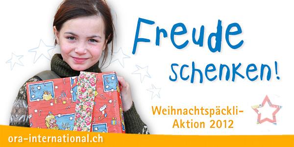 Weihnachtspäckliaktion 2012: Schenken Sie Freude!